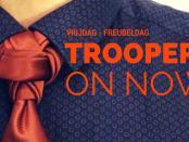 TROOPER VRIJDAG - FREUBELDAG